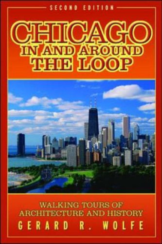 9780071422369: Chicago In and Around the Loop: Walking Tours of Architecture and History