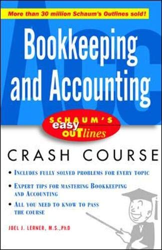 Schaum's Easy Outline Bookkeeping and Accounting: Joel J. Lerner,