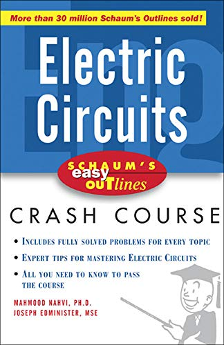 Schaum's Easy Outline of Electric Circuits (Schaum's: Nahvi, Mahmood, Edminister,