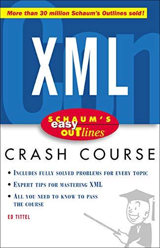 9780071422451: Schaum's Easy Outline of XML (Schaum's Easy Outlines)