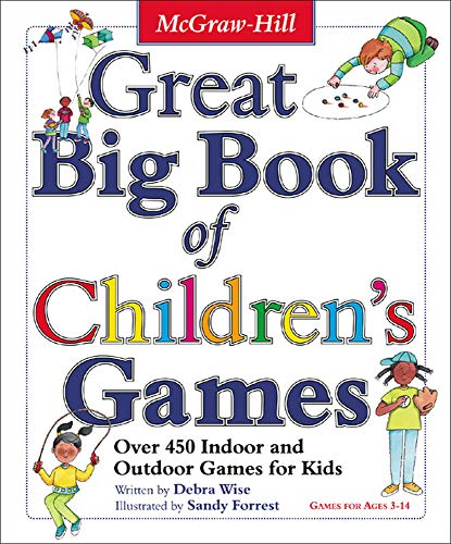 9780071422468: Great Big Book of Children's Games: Over 450 Indoor & Outdoor Games for Kids, Ages 3-14