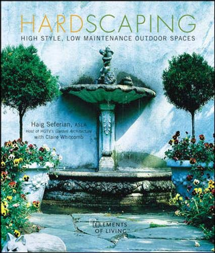 9780071422499: Hardscaping : High Style, Low Maintenance Outdoor Spaces (Home & Garden)