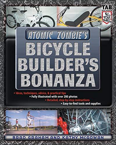 9780071422673: Atomic Zombie's Bicycle Builder's Bonanza