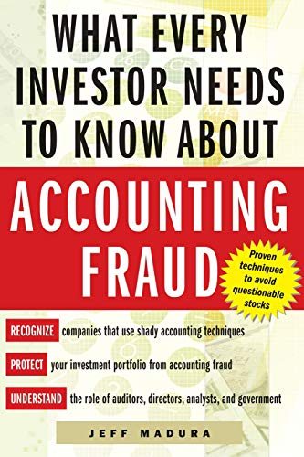 9780071422765: What Every Investor Needs to Know About Accounting Fraud
