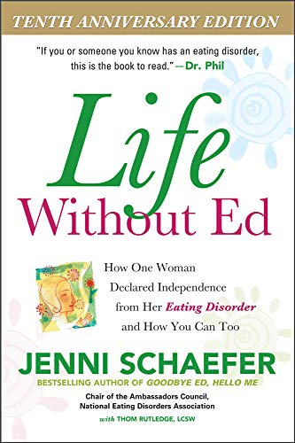 9780071422987: Life Without Ed: How One Woman Declared Independence from Her Eating Disorder and How You Can Too (NTC Self-Help)