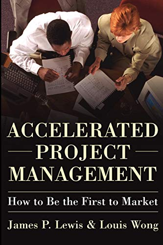 9780071423243: Accelerated Project Management: How to Be First to Market