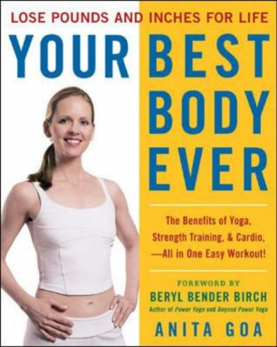 9780071423625: Your Best Body Ever: Lose Pounds, Reshape Your Hips, Thighs, Belly, and More-for Life!