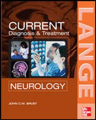 9780071423663: CURRENT Diagnosis & Treatment in Neurology (Lange Current Series)