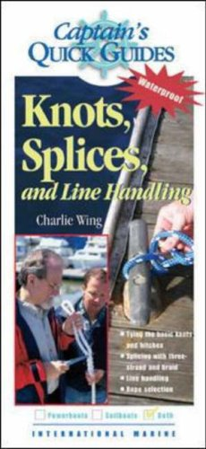 9780071423700: Knots, Splices, and Line Handling: Captain's Quick Guides