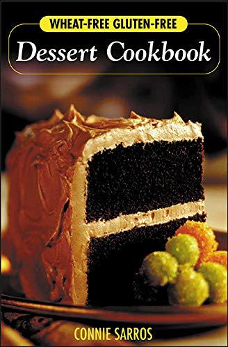 9780071423724: Wheat-Free, Gluten-Free Dessert Cookbook