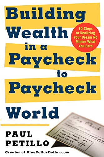 9780071423762: Building Wealth in a Paycheck-to-Paycheck World