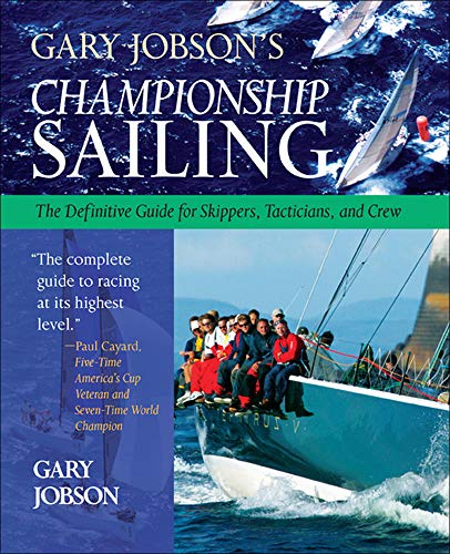 9780071423816: Gary Jobson's Championship Sailing : The Definitive Guide for Skippers, Tacticians, and Crew