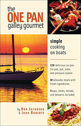 9780071423823: The One-Pan Galley Gourmet : Simple Cooking on Boats