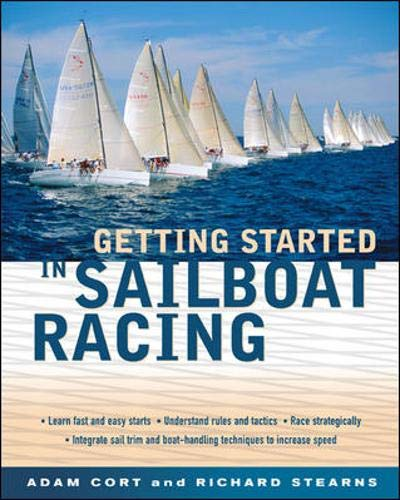9780071424004: Getting Started in Sailboat Racing