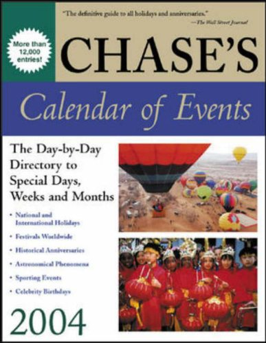 9780071424059: Chase's Calander of Events 2004 (Chase's Calendar of Events)