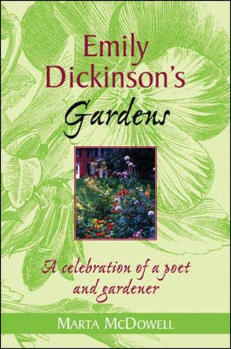 9780071424097: Emily Dickinson's Gardens: A Celebration of a Poet and Gardener