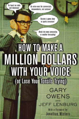 9780071424103: How to Make a Million Dollars with Your Voice (Or Lose Your Tonsils Trying)