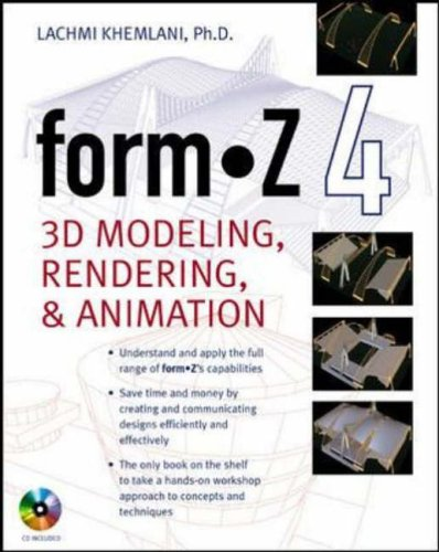 9780071425162: formZ 4.0: 3D Modeling, Rendering, and Animation