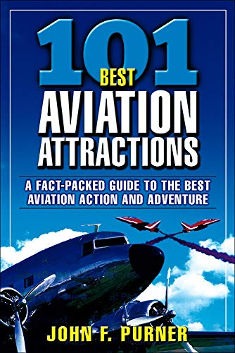 9780071425193: 101 Best Aviation Attractions