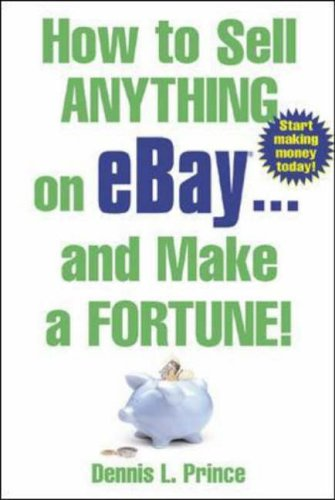 9780071425483: How to Sell Anything on eBay . . . and Make a Fortune!