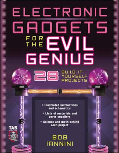 9780071426091: Electronic Gadgets for the Evil Genius: 21 Build-It-Yourself Projects