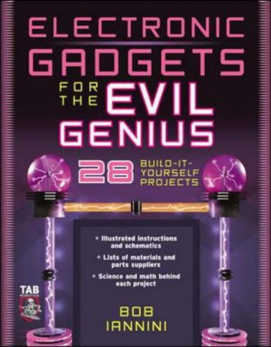 9780071426091: Electronic Gadgets for the Evil Genius: 28 Build-It-Yourself Projects