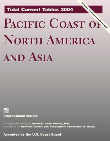 9780071426374: Tidal Current Tables 2004 : Pacific Coast of North America and Asia