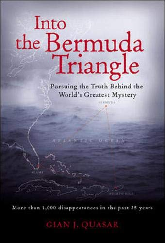 9780071426404: Into the Bermuda Triangle : Pursuing the Truth Behind the World's Greatest Mystery
