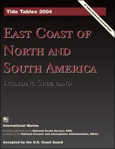 9780071426411: Tide Tables 2004 : East Coast of North and South America, Including Greenland