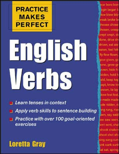 9780071426466: Practice Makes Perfect: English Verbs (Practice Makes Perfect Series)