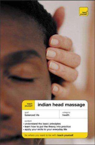 9780071426602: Teach Yourself Indian Head Massage