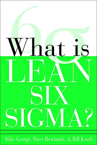 9780071426688: What is Lean Six Sigma