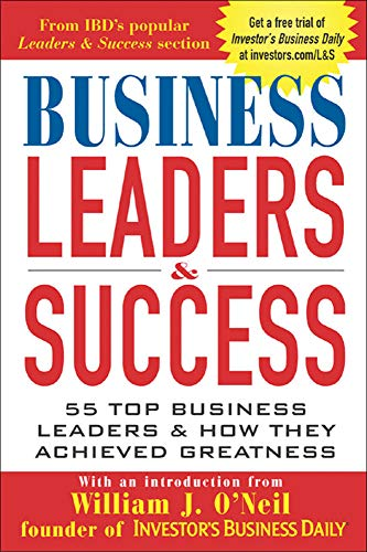 9780071426800: Business Leaders and Success: 55 Top Business Leaders and How They Achieved Greatness