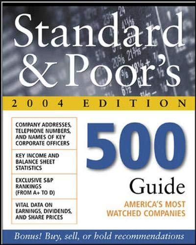 Standard & Poor's 500 Guide, 2004 Edition: Standard & Poor's