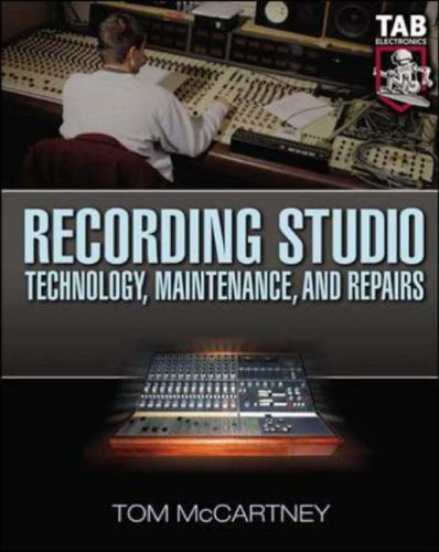 9780071427265: Recording Studio Technology, Maintenance, and Repairs: Everything You Need to Properly Care for Your Equipment (Tab Electronics Technician Library)