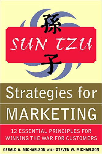 9780071427319: Sun Tzu: Strategies for Marketing - 12 Essential Principles for Winning the War for Customers