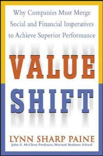 9780071427333: Value Shift: Why Companies Must Merge Social and Financial Imperatives to Achieve Superior Performance
