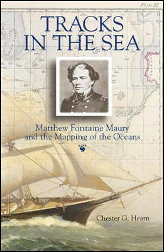 9780071427906: Tracks in the Sea: Matthew Fontaine Maury and the Mapping of the Oceans