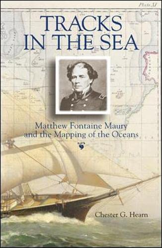 9780071427906: Tracks in the Sea : Matthew Fontaine Maury and the Mapping of the Oceans