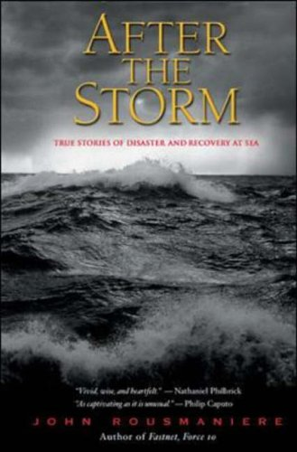 9780071427920: After the Storm: True Stories of Disaster and Recovery at Sea