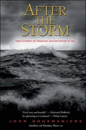 9780071427920: After the Storm : True Stories of Disaster and Recovery at Sea