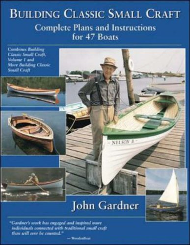 9780071427975: Building Classic Small Craft: Complete Plans and Instructions for 47 Boats