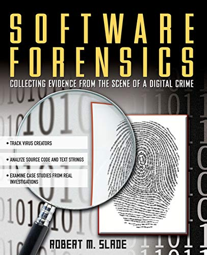 9780071428040: Software Forensics : Collecting Evidence from the Scene of a Digital Crime