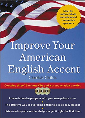 9780071428095: Improve Your American English Accent (Book w/ CD): Overcoming Major Obstacles to Understanding