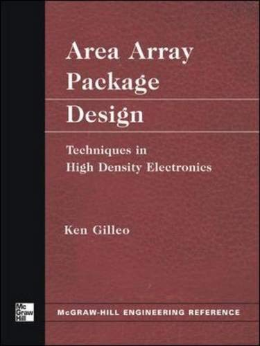 9780071428279: Area Array Package Design: Techniques in High Density Electronics