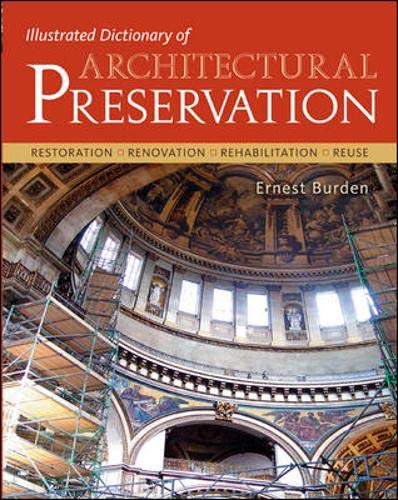 9780071428385: Illustrated Dictionary of Architectural Preservation