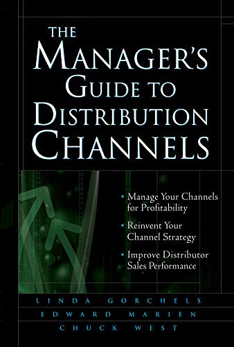 9780071428682: The Manager's Guide to Distribution Channels