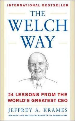 9780071429535: The Welch Way : 24 Lessons From The Worlds Greatest CEO