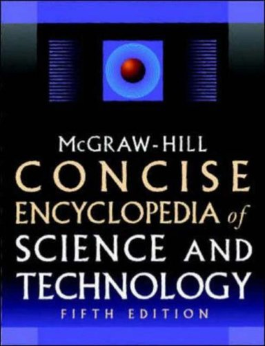 9780071429573: McGraw-Hill Concise Encyclopedia of Science & Technology, Fifth Edition