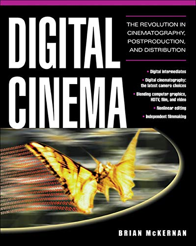 9780071429634: Digital Cinema : The Revolution in Cinematography, Post-Production, and Distribution